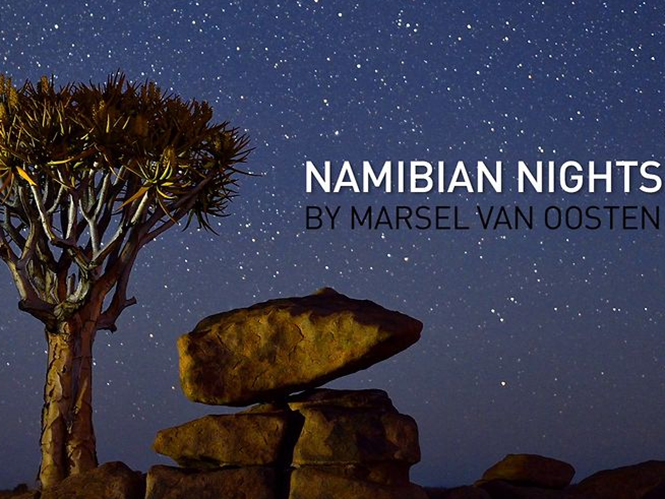 Namibian Nights, εκπληκτικό Time Lapse video