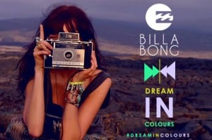 BILLABONGS dream in colours