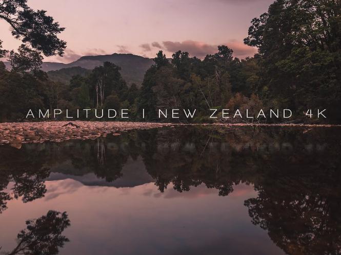 Amplitude, ακόμα ένα μαγευτικό Time Lapse video σε ανάλυση 4K που μας ταξιδεύει στην Νέα Ζηλανδία