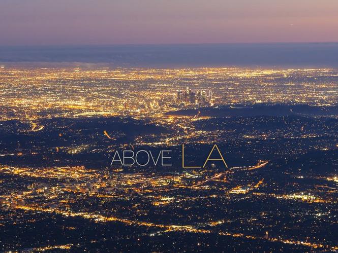 Above LA, ένα Time Lapse video που αποτυπώνει τα φώτα του LA σε όλο τους το μεγαλείο