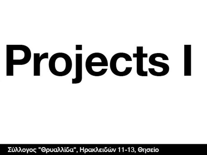 Projects I