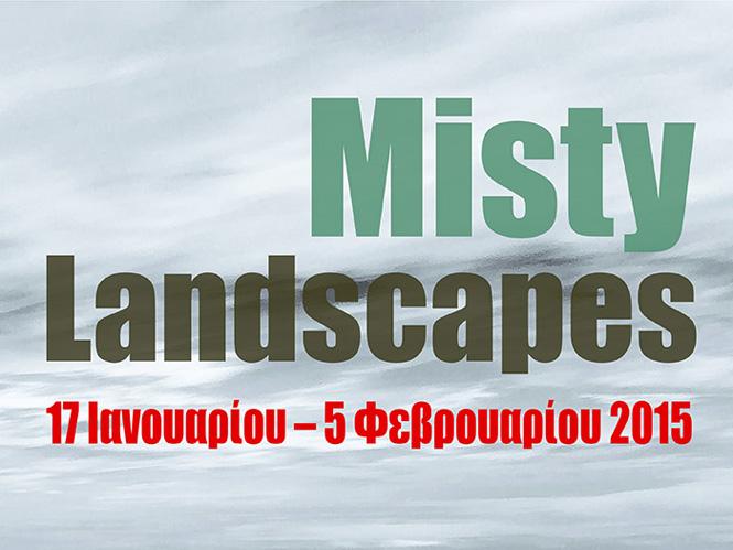 """Έκθεση φωτογραφίας """"Misty Landscapes"""""""