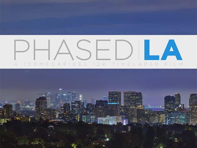 PHASED LA: Time Laspe video σε ανάλυση 12K με φωτογραφίες των 100 megapixels