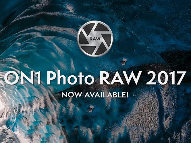 ON1 Photo RAW 2017, διαθέσιμο το ισχυρό λογισμικό για RAW φωτογραφίες