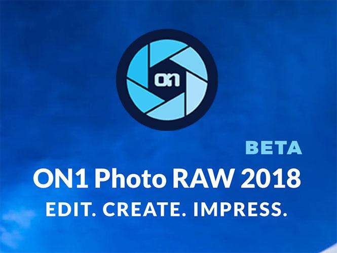 ON1 Photo RAW 2018: Διαθέσιμη ΔΩΡΕΑΝ η BETA έκδοση