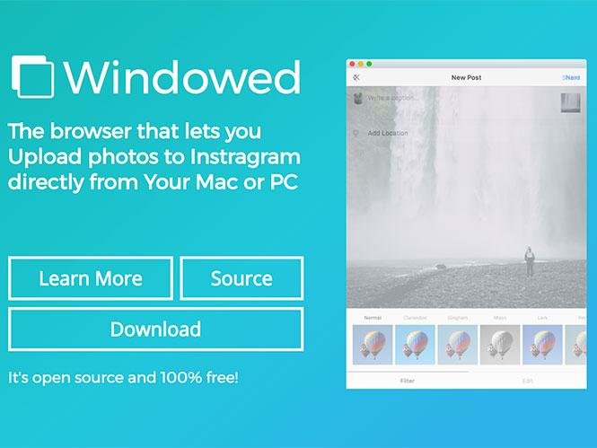 Windowed: Επιτέλους ένα λογισμικό για ανέβασμα φωτογραφιών στο Instagram από Η/Υ