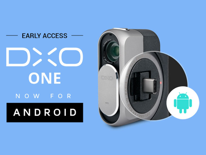DxO ONE: Ξεκίνησε η προ-πώληση της έκδοσης για Android