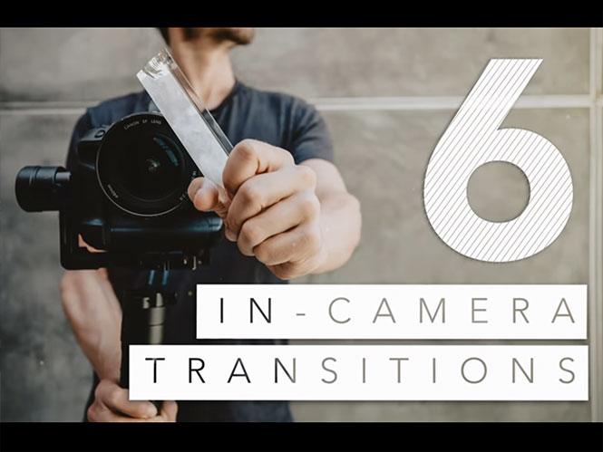 6 Transitions κατά τη λήψη που θα κάνουν την διαφορά στα videos σας