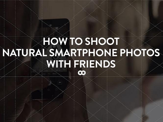 Ιδέες για να βγάζετε φωτογραφίες τους φίλους σας με το smartphone σας