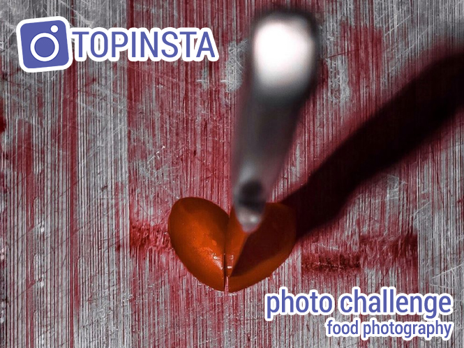 TOPINSTA PHOTO CHALLENGE: Φωτογραφία φαγητού, περιμένουμε τις καλύτερες λήψεις σας!