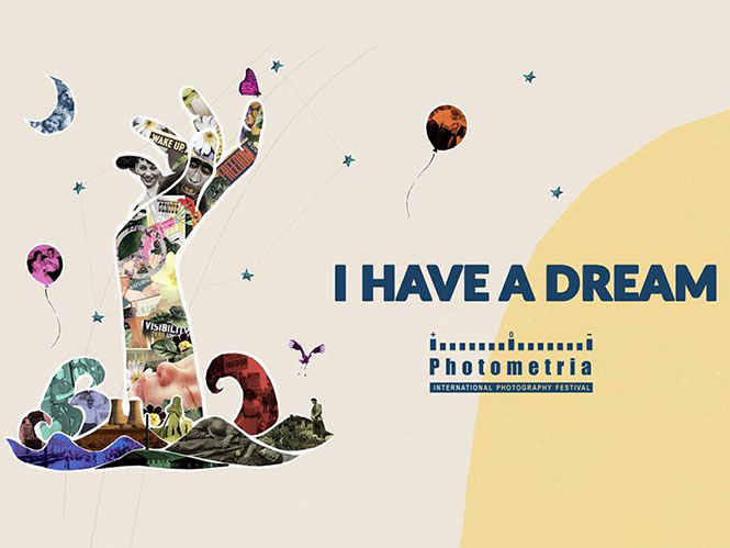 Photometria International Photography Festival 2019: I HAVE A DREAM