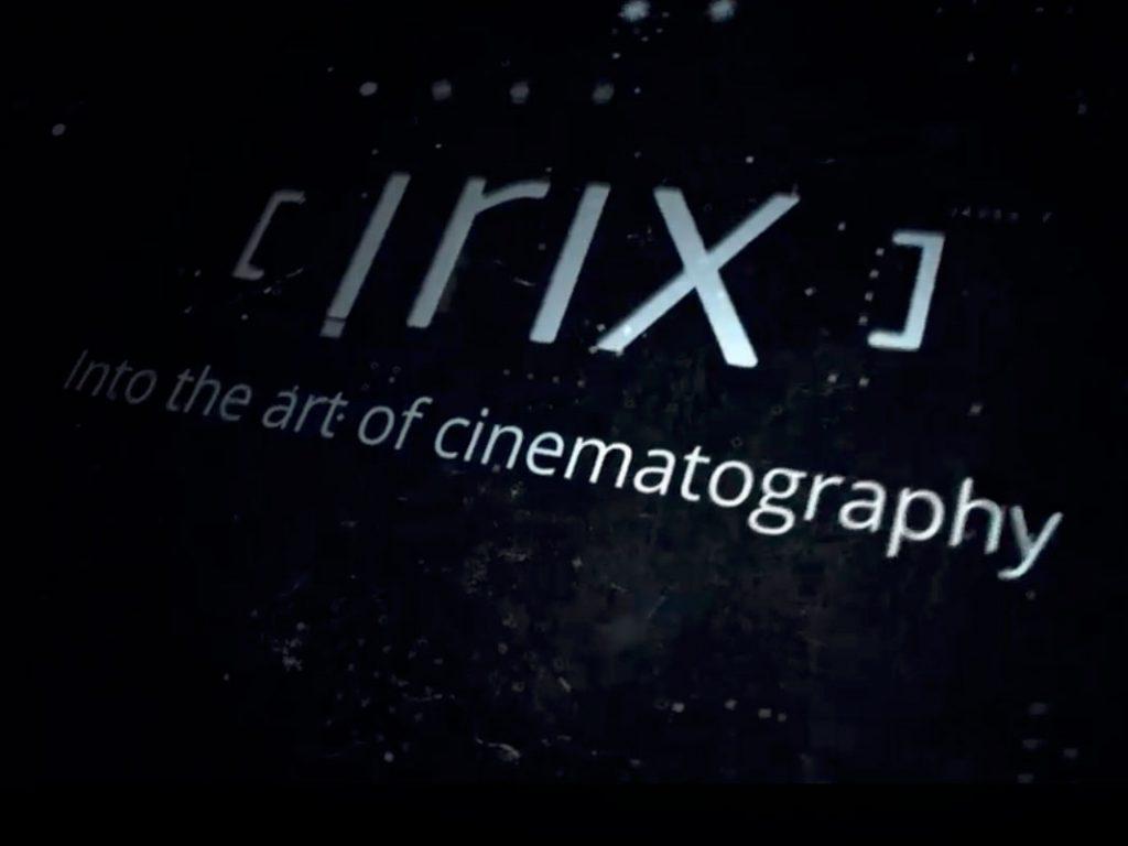 Irix: Μας προετοιμάζει για τους  πρώτους κινηματογραφικούς φακούς της