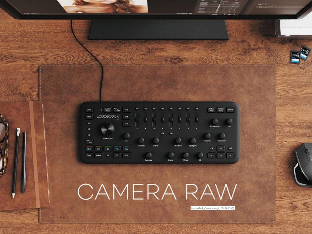 Loupedeck: Προστέθηκε υποστήριξη για το Adobe Camera Raw