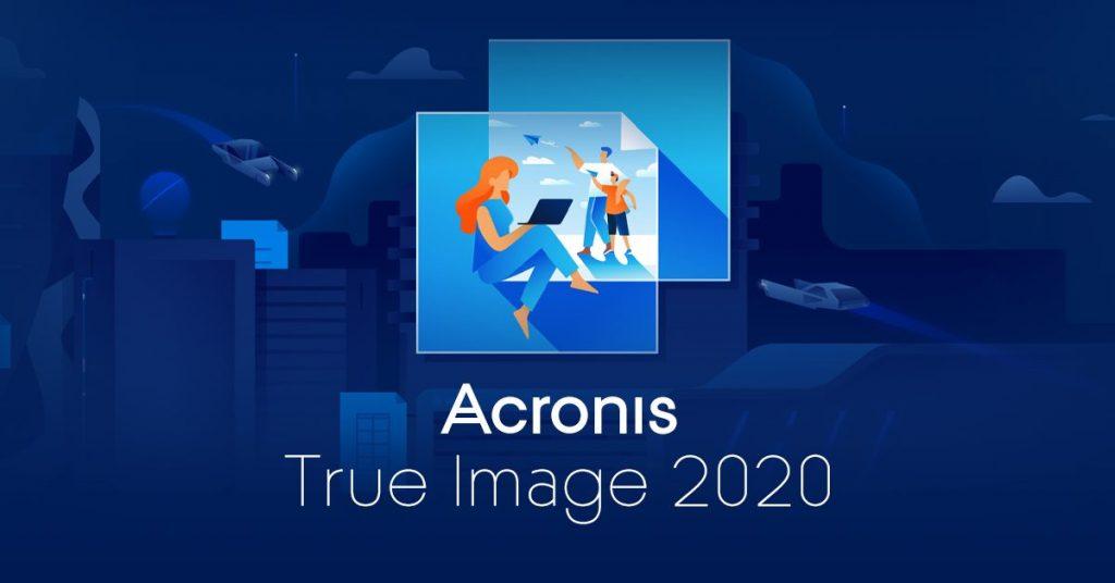Acronis True Image 2020: Νέα έκδοση για το ειδικό λογισμικό backup
