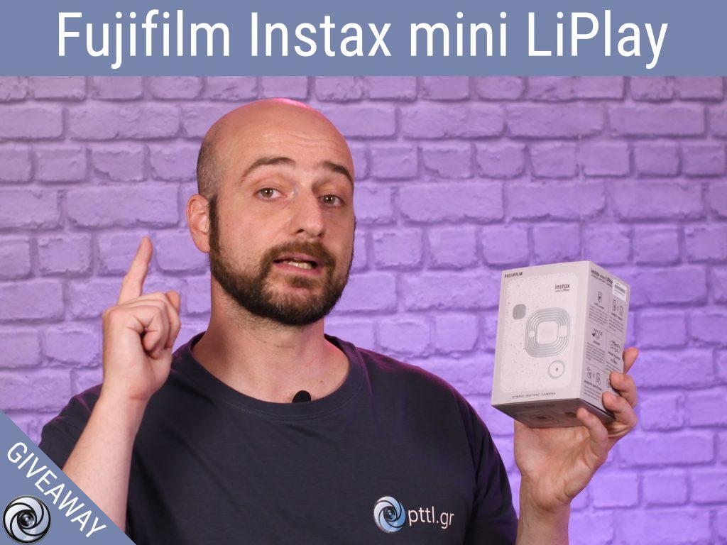 Μεγάλος Διαγωνισμός με τη Fujifilm Ελλάδας! Κέρδισε τη νέα Fujifilm Instax mini LiPlay!