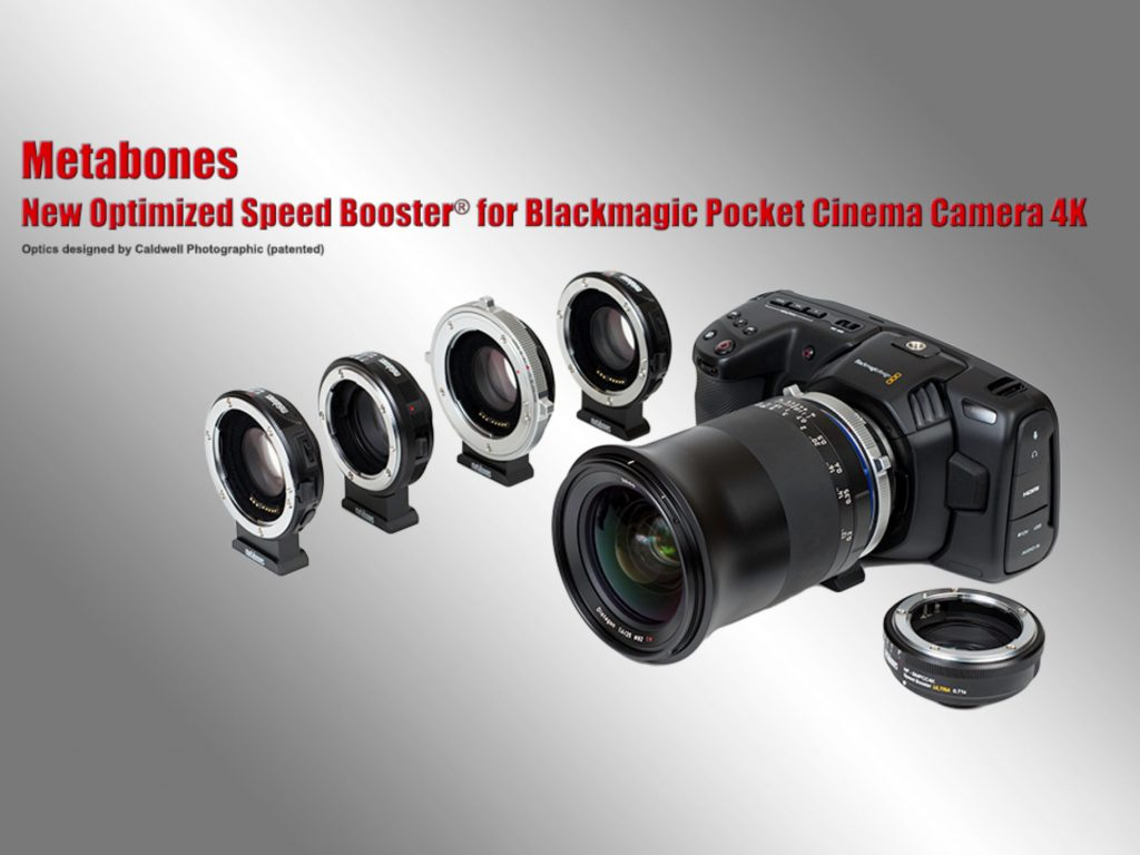 Η Metabones ανακοίνωσε σετ από Speed Booster adapters για τη BlackMagic Pocket Cinema Camera 4K