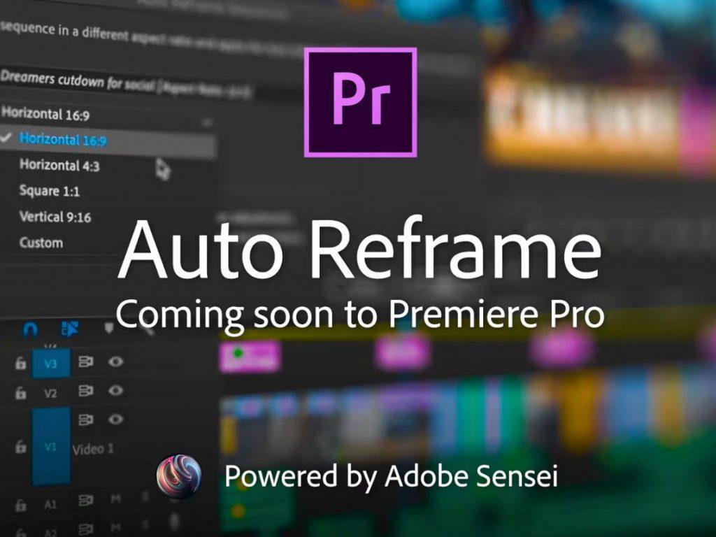 Adobe Premiere Pro: Έρχεται η λειτουργία τεχνητής νοημοσύνης Auto Reframe