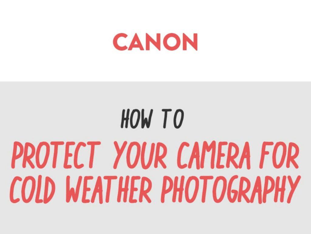 Canon: Μας δίνει συμβουλές προστασίας του εξοπλισμού για λήψεις στο κρύο