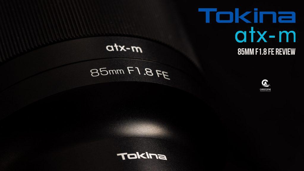 Αυτός είναι ο νέος Tokina atx-m 85mm F1.8 FE για Sony E-mount κάμερες [Αναλυτικό Review]