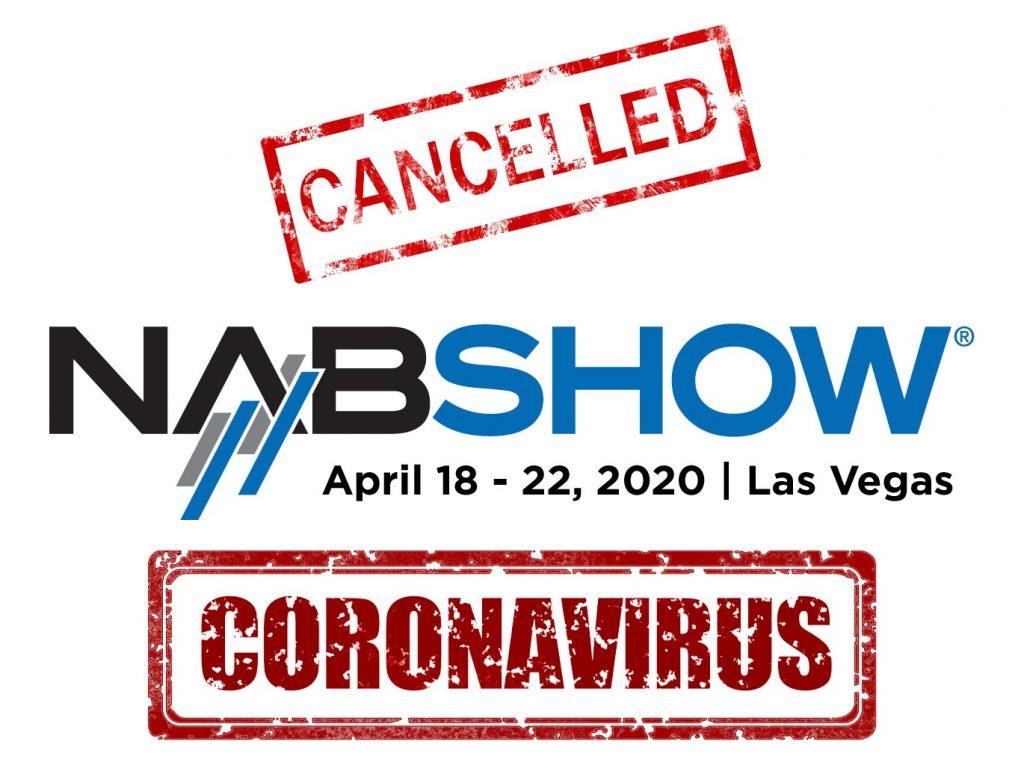 NAB 2020: Ακυρώθηκε λόγω του κορονοϊού!
