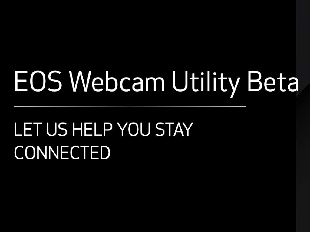 Canon: Διαθέτει δωρεάν νέο λογισμικό για να χρησιμοποιήσεις την κάμερα σου ως webcam!