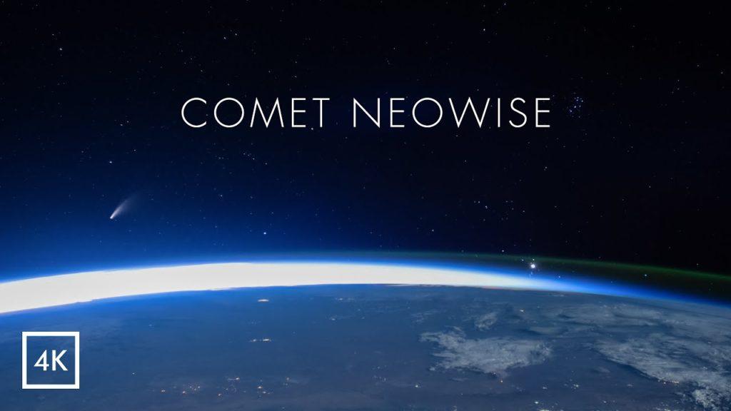Εκπληκτικό 4Κ βίντεο! Δείτε τον κομήτη NEOWISE όπως τον βλέπουν οι αστροναύτες στον ISS!