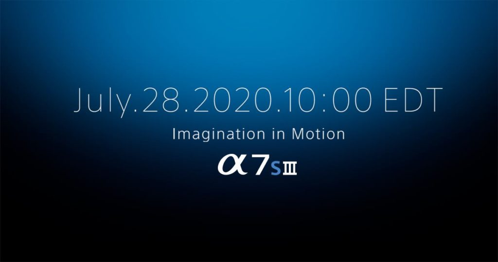 Η Sony παρουσιάζει την Sony a7s III στις 28 Ιουλίου! Φήμες για ISO 409.600, 16bit RAW και 15 stops δυναμικό εύρος!