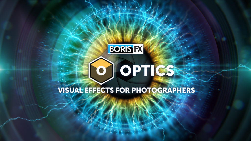 Boris FX Optics: Νέα συλλογή  φίλτρων, εφέ και presets για τα Adobe Photoshop και Lightroom, με τιμή από 9 δολάρια / μήνα!