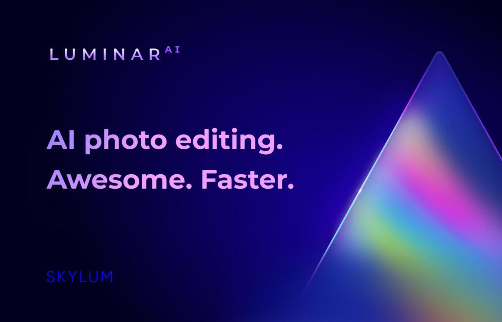 LuminarAI: Nέο λογισμικό επεξεργασίας βασισμένο στην τεχνητή νοημοσύνη!