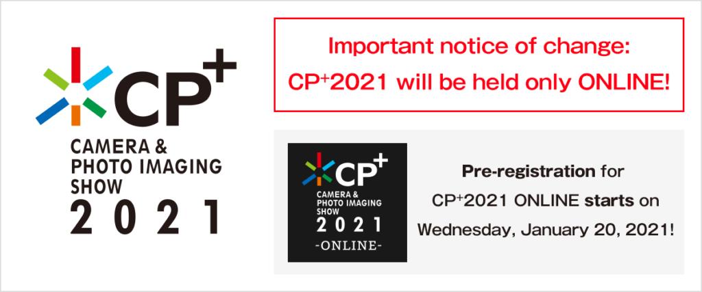 CP+ Camera and Imaging Show 2021: Ανακοινώθηκε ότι θα γίνει μόνο online, λόγω κορονοϊού!