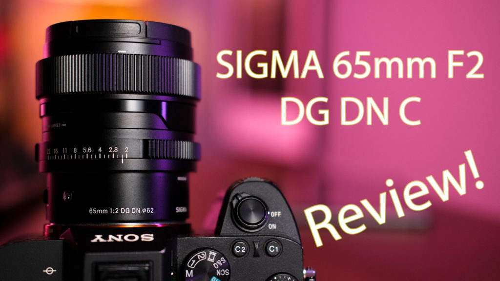 SIGMA 65mm F2 DG DN: Τον δοκιμάσαμε! Ποια είναι η γνώμη μας; [Review]