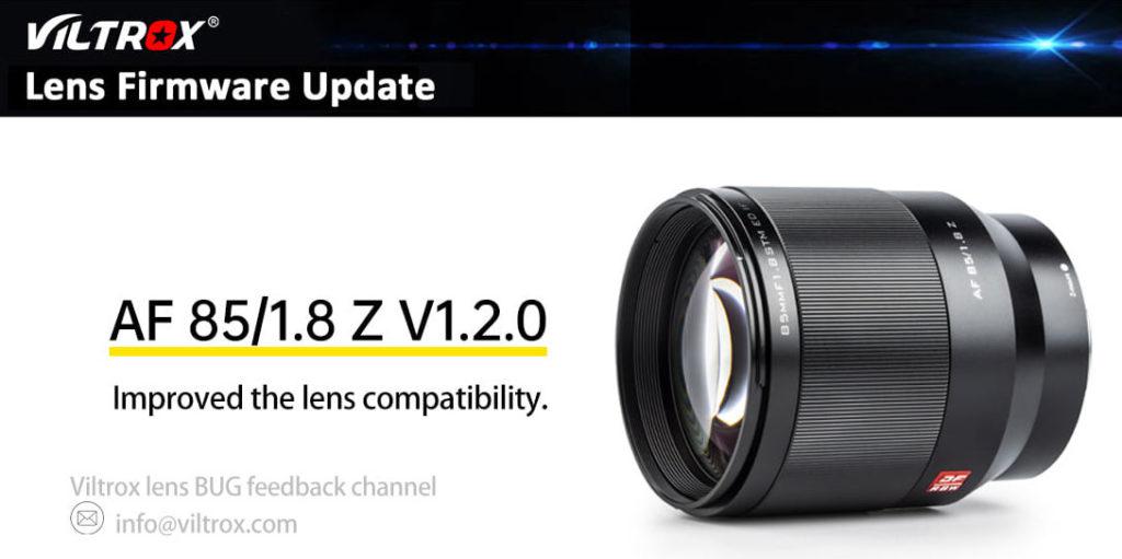 Αναβάθμιση Firmware 1.20 για τον Viltrox AF 85mm f1.8 Z