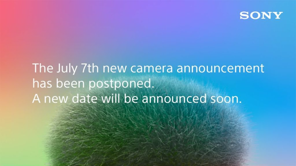 Sony: Επίσημη αναβολή για την ανακοίνωση της νέας κάμερας της!