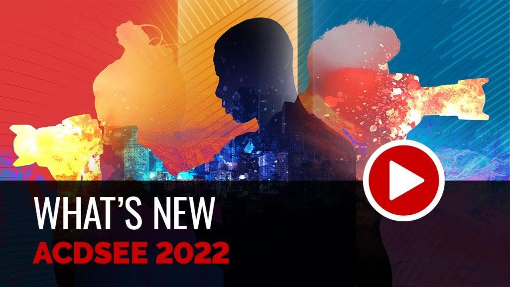 Νέο ACDSee Photo Studio 2022 με Media και People mode και άλλες βελτιώσεις!